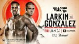 Watch Bellator 193: Larkin vs. Gonzalez 1/26/18 Online